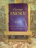 Andrei Tudor - George Enescu viata in imagini
