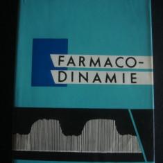 FARMACO-DINAMIE - PENTRU FACULTATEA DE FARMACIE - Carte Diagnostic si tratament