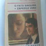 3+1 gratis -- Regine Andry - O fata singura, Zapezile verii - Roman, Anul publicarii: 1991