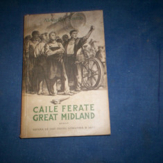 ALEXANDER SAXTON - CAILE FERATE GREAT MIDLAND - Roman, Anul publicarii: 1962