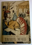 Ion Marin Sadoveanu - Taurul Marii, Alta editura, 1962
