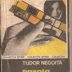 (C4510) PAROLA NU ERA COMPLETA DE TUDOR NEGOITA, EDITURA MILITARA, 1982 - Roman