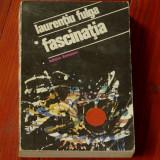 Carte - Laurentiu Fulga - Fascinatia - Ed. Eminescu 1977 - 470 pagini - Roman