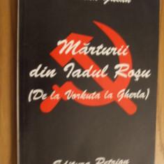 MARTURII DIN IADUL ROSU*De la Vorkuta la Gherla - Aurelian Gulan - 1995, 204p - Istorie