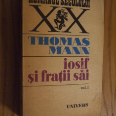 IOSIF SI FRATII SAI   * Vol. I   ---  Thomas Mann  ---  1977,  685 pag.
