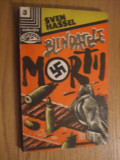 SVEN HASSEL - Blindatele Mortii - Editura Nemira, 1992, 236 p.