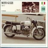 431 Foto Motociclism - MOTO GUZZI 700 V7  - ITALIA  -1968 -pe verso date tehnice in franceza -dim.138X138 mm -starea ce se vede