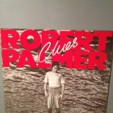 ROBERT PALMER - CLUES (1980) - DISC VINIL made in WEST GERMANY