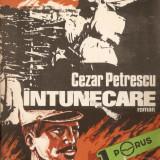 Cezar Peterescu-Intunecare*2 vol. - Roman