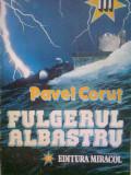 Pavel Corut - Fulgerul albastru, Alta editura