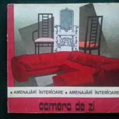 CAMERA DE ZI - AMENAJARI INTERIOARE dr. arh. Daniela Radulescu Ed. Tehnica 1988 - Carte Hobby Amenajari interioare