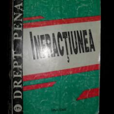 Legea Penala si INFRACTIUNEA - NARCIS GIURGIU (LEGISLATIE, DOCTRINA, PRACTICA JUDICIARA), 1994 - Carte Drept penal