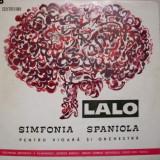LALO-SIMFONIA SPANIOLA ptr. vioara si orchestra*VINIL - Muzica Clasica