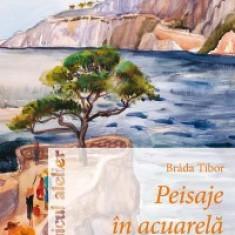 Tibor Brada - Peisaje în acuarela