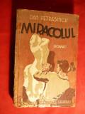 Dan Petrasincu - Miracolul -Prima Ed. 1939