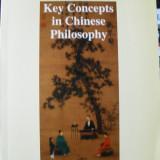 FILOZOFIE CHINEZEASCA - KEY CONCEPTS IN CHINESE PHILOSOPHY de ZHANG DAINIAN - Filosofie