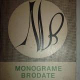 MONOGRAME BRODATE - ECATERINA TOMIDA - Carte Arta populara