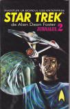 ALAN DEAN FOSTER - STAR TREK JURNALUL 2 ( SF ), Alta editura