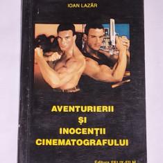 AVENTURIERII SI INOCENTII CINEMATOGRAFULUI- ISTORIA FILMULUI IN PERSONAJE SI ACTORI- VOL III - Carte Cinematografie