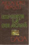 EXPEDITII LA NOI ACASA / ALEXANDRU FILIPASCU  , 13