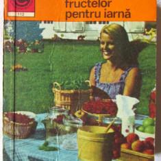 CONSERVAREA FRUCTELOR PENTRU IARNA, Natalia Tautu -Stanescu, 1978. Absolut noua - Carte Retete traditionale romanesti