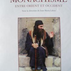 MONAHISM - LA GRANDE AVENTURE DU MONACHISME ENTRE ORIENT ET OCCIDENT