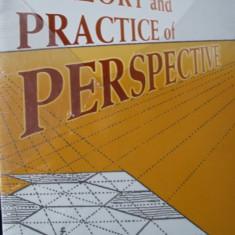 PERSPECTIVA  -TEORIE SI PRACTICA - THEORY AND PRACTICE OF PERSPECTIVE  ( lb engleza) de G. A. STOREY, Alta editura