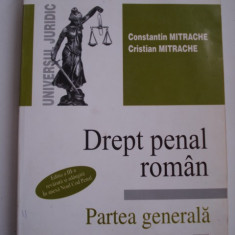 DREPT PENAL ROMAN - Constantin Mitrache / Cristian Mitrache - Carte Drept penal