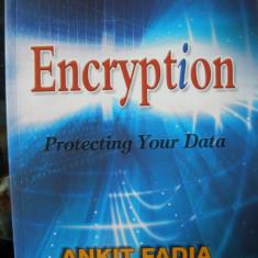 SECURITATE PC - ENCRYPTION PROTECTING YOUR DATA    ( lb engleza) de JAYA BHATTACHARJEE, Alta editura