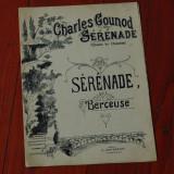 partitura - interbelica -- versuri Victor Hugo -- muzica Charles Gounod -- Serenade - Berceuse - 8 pagini
