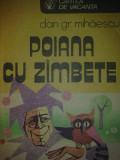 Dan Gr. Mihaescu - Poiana cu zimbete