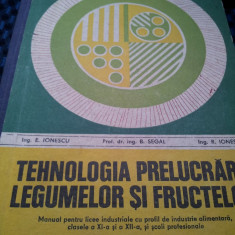 TEHNOLOGIA PRELUCRARII LEGUMELOR  SI FRUCTELOR, Alta editura