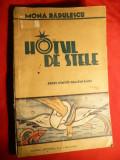 Mona Radulescu - Hotul de Stele -cca.1930 cu ilustratii, Alta editura