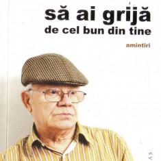 Valentin Uritescu-Sa ai grija de cel bun din tine, Humanitas