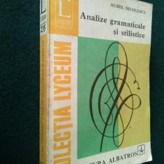 ANALIZE GRAMATICALE SI STILISTICE - AUREL NICOLESCU Ed. LYCEUM 1961