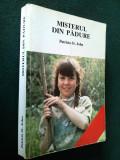 MISTERUL DIN PADURE - PATRICIA ST. JOHN, Alta editura