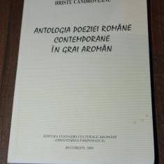 HRISTU CANDROVEANU - ANTOLOGIA POEZIEI ROMANE CONTEMPORANE IN GRAI AROMAN. aromani