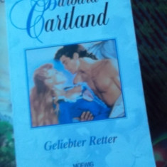 CARTE IN GERMANA-GELIEBTER RETTER-BARBARA CARTLAND