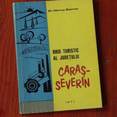 carte ------ GHID TURISTIC AL JUDETULUI CARAS-SEVERIN - Dr. Marius Bizerea - 144 pagini