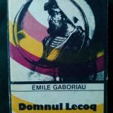 DOMNUL LECOQ - EMILE GABORIAU Ed. Univers 1986 - Roman