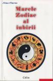 MARELE ZODIAC AL IUBIRII de NINO CLARUS, Alta editura