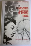 DAN FARCAS - CALCULATORUL ELECTRONIC SI GANDIREA UMANA, Alta editura