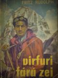 Fritz Rudolph - Virfuri fara zei