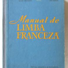 """""""MANUAL DE LIMBA FRANCEZA"""", M. Cristescu / I. Climer, 1965. Carte noua"""