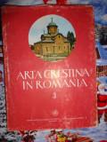 Arta crestina in Romania(volumul 3/secolul al XIV-lea/80 planse), Alta editura