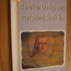 MARTURII DIN TARA FAGARASULUI DESPRE PARINTELE ARSENIE BOCA -- 2004, 130 p. - Carti Predici