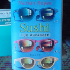 CARTE IN GERMANA-SUSHI FUR ANFANGER -MARIAN KEYES
