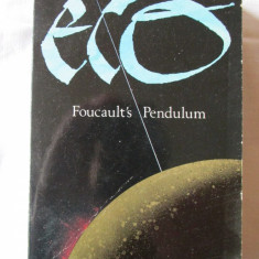 """FOUCAULT'S PENDULUM"", Umberto Eco, 1990. Carte noua, Alta editura"