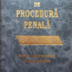 CODUL DE PROCEDURA PENALA - Norme de procedura in legi speciale - Carte Drept penal
