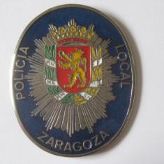 REDUCERE 20 LEI! ECUSON METALIC POLITIA LOCALA ZARAGOZA